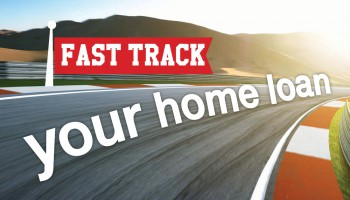 Fast track your home loan
